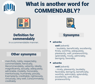 commendably, synonym commendably, another word for commendably, words like commendably, thesaurus commendably