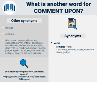 comment upon, synonym comment upon, another word for comment upon, words like comment upon, thesaurus comment upon