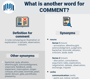 comment, synonym comment, another word for comment, words like comment, thesaurus comment