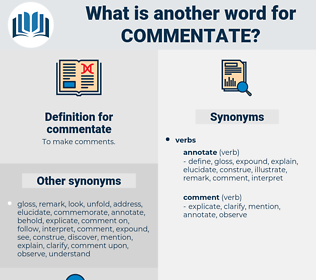 commentate, synonym commentate, another word for commentate, words like commentate, thesaurus commentate