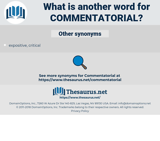 Commentatorial, synonym Commentatorial, another word for Commentatorial, words like Commentatorial, thesaurus Commentatorial