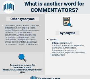 commentators, synonym commentators, another word for commentators, words like commentators, thesaurus commentators