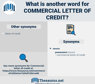 commercial letter of credit, synonym commercial letter of credit, another word for commercial letter of credit, words like commercial letter of credit, thesaurus commercial letter of credit