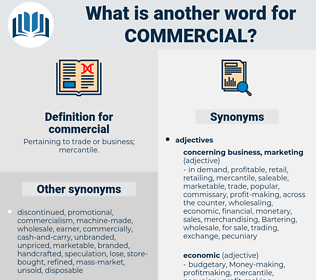commercial, synonym commercial, another word for commercial, words like commercial, thesaurus commercial