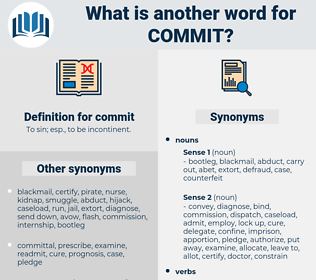 commit, synonym commit, another word for commit, words like commit, thesaurus commit
