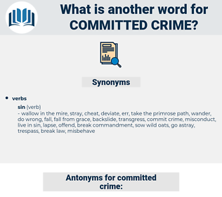 committed crime, synonym committed crime, another word for committed crime, words like committed crime, thesaurus committed crime