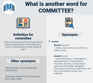 committee, synonym committee, another word for committee, words like committee, thesaurus committee