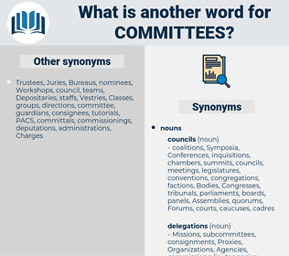 committees, synonym committees, another word for committees, words like committees, thesaurus committees