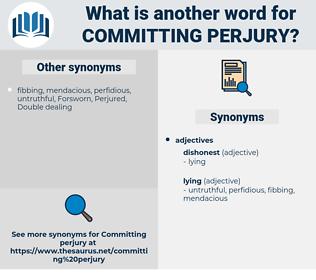committing perjury, synonym committing perjury, another word for committing perjury, words like committing perjury, thesaurus committing perjury