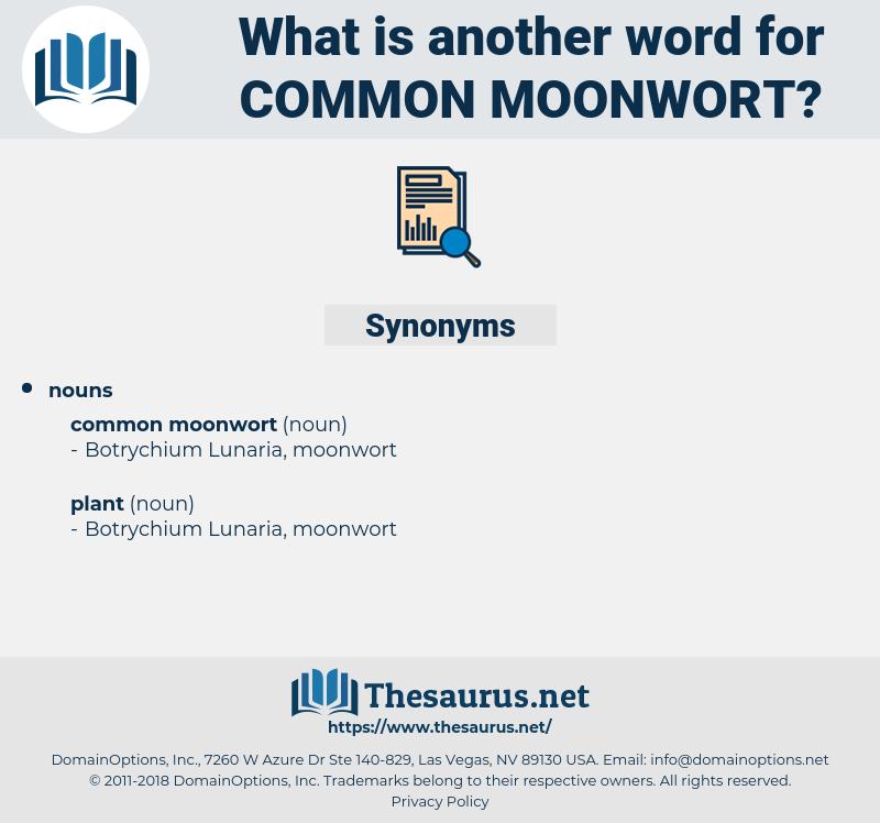 common moonwort, synonym common moonwort, another word for common moonwort, words like common moonwort, thesaurus common moonwort