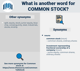 common stock, synonym common stock, another word for common stock, words like common stock, thesaurus common stock