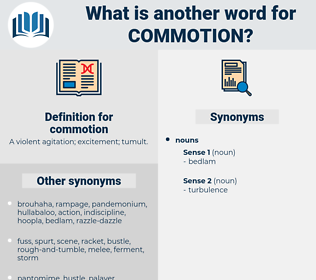 commotion, synonym commotion, another word for commotion, words like commotion, thesaurus commotion