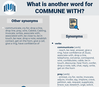 commune with, synonym commune with, another word for commune with, words like commune with, thesaurus commune with
