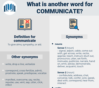 communicate, synonym communicate, another word for communicate, words like communicate, thesaurus communicate