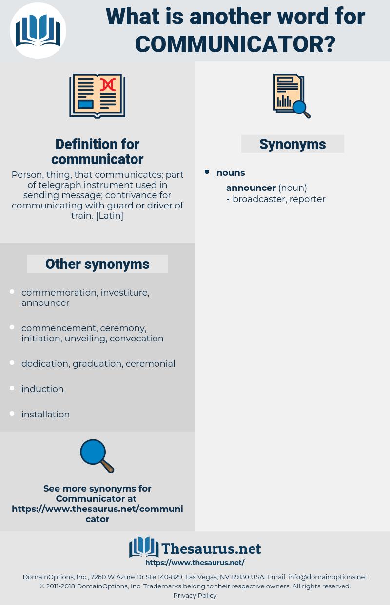 communicator, synonym communicator, another word for communicator, words like communicator, thesaurus communicator