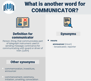 communicator, synonym communicator, another word for communicator, words like communicator, thesaurus communicator