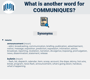 communiques, synonym communiques, another word for communiques, words like communiques, thesaurus communiques