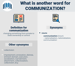 communization, synonym communization, another word for communization, words like communization, thesaurus communization