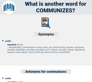 communizes, synonym communizes, another word for communizes, words like communizes, thesaurus communizes