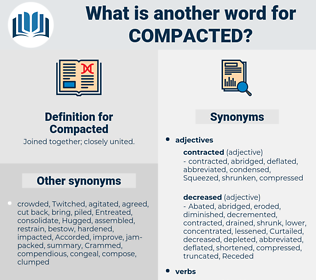 Compacted, synonym Compacted, another word for Compacted, words like Compacted, thesaurus Compacted