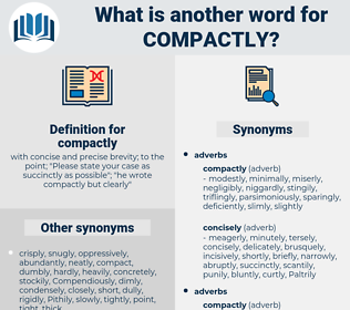 compactly, synonym compactly, another word for compactly, words like compactly, thesaurus compactly