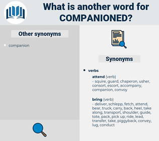 companioned, synonym companioned, another word for companioned, words like companioned, thesaurus companioned