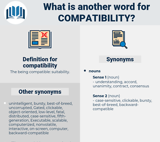 compatibility, synonym compatibility, another word for compatibility, words like compatibility, thesaurus compatibility