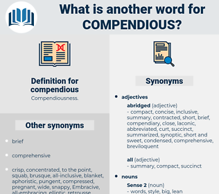 compendious, synonym compendious, another word for compendious, words like compendious, thesaurus compendious