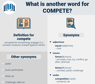 compete, synonym compete, another word for compete, words like compete, thesaurus compete