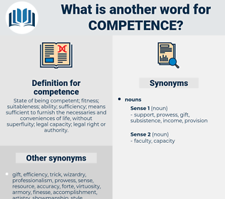 competence, synonym competence, another word for competence, words like competence, thesaurus competence
