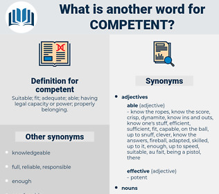competent, synonym competent, another word for competent, words like competent, thesaurus competent