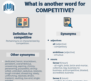 competitive, synonym competitive, another word for competitive, words like competitive, thesaurus competitive