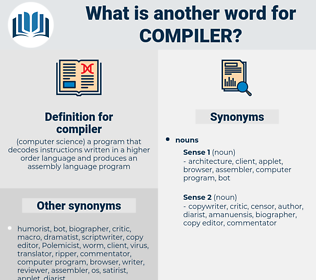 compiler, synonym compiler, another word for compiler, words like compiler, thesaurus compiler