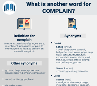 complain, synonym complain, another word for complain, words like complain, thesaurus complain