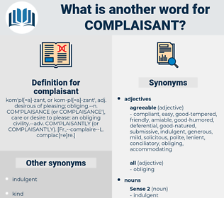 complaisant, synonym complaisant, another word for complaisant, words like complaisant, thesaurus complaisant