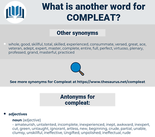 compleat, synonym compleat, another word for compleat, words like compleat, thesaurus compleat