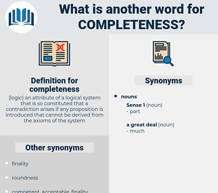 completeness, synonym completeness, another word for completeness, words like completeness, thesaurus completeness