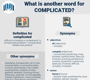 complicated, synonym complicated, another word for complicated, words like complicated, thesaurus complicated