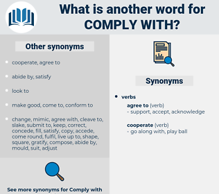 comply with, synonym comply with, another word for comply with, words like comply with, thesaurus comply with