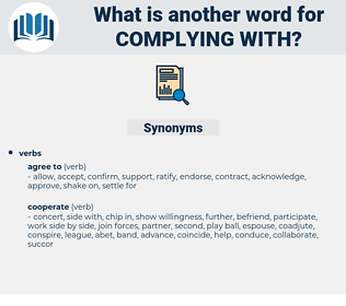 complying with, synonym complying with, another word for complying with, words like complying with, thesaurus complying with