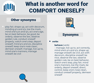 comport oneself, synonym comport oneself, another word for comport oneself, words like comport oneself, thesaurus comport oneself