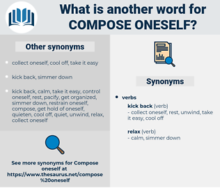 compose oneself, synonym compose oneself, another word for compose oneself, words like compose oneself, thesaurus compose oneself