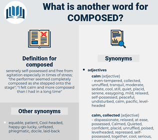 composed, synonym composed, another word for composed, words like composed, thesaurus composed