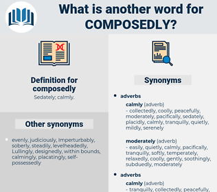 composedly, synonym composedly, another word for composedly, words like composedly, thesaurus composedly