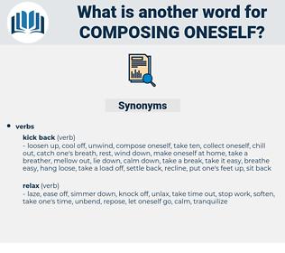 composing oneself, synonym composing oneself, another word for composing oneself, words like composing oneself, thesaurus composing oneself