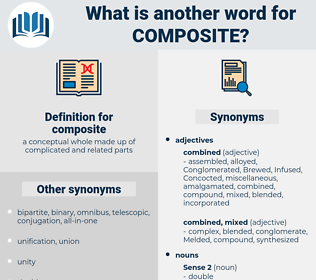 composite, synonym composite, another word for composite, words like composite, thesaurus composite