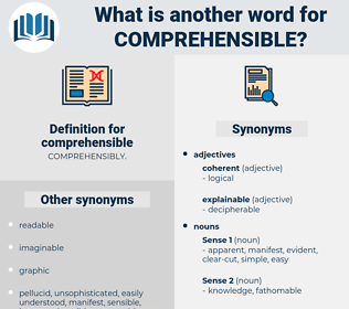 comprehensible, synonym comprehensible, another word for comprehensible, words like comprehensible, thesaurus comprehensible
