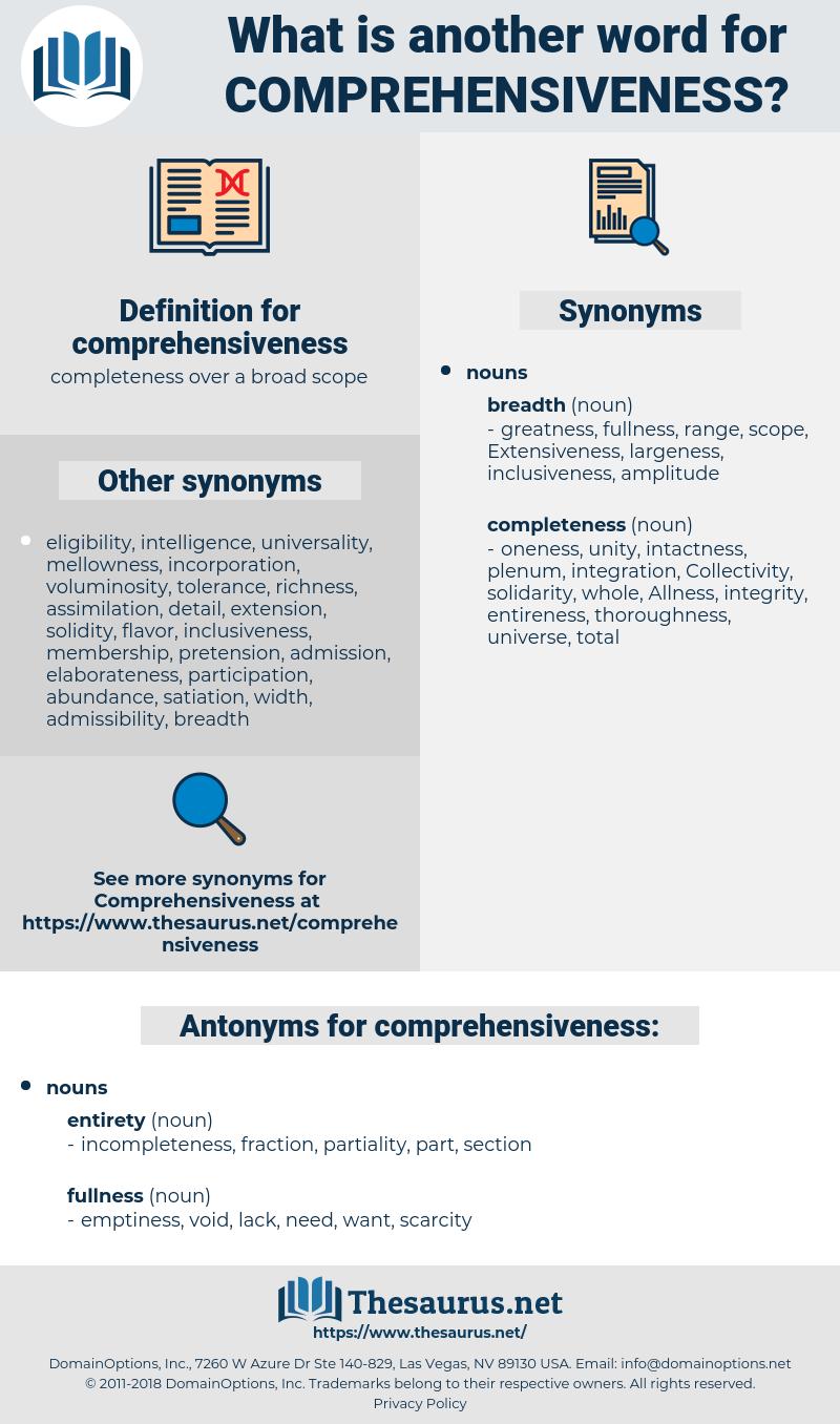 comprehensiveness, synonym comprehensiveness, another word for comprehensiveness, words like comprehensiveness, thesaurus comprehensiveness