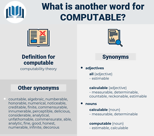 computable, synonym computable, another word for computable, words like computable, thesaurus computable