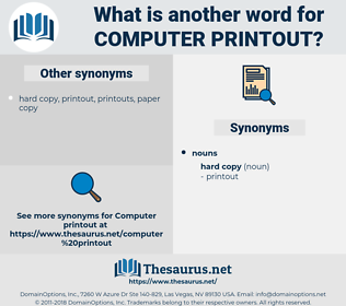 computer printout, synonym computer printout, another word for computer printout, words like computer printout, thesaurus computer printout